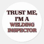 Trust Me I'm A WELDING INSPECTOR Sticker