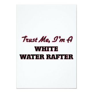 Trust me I'm a White Water Rafter Custom Invites