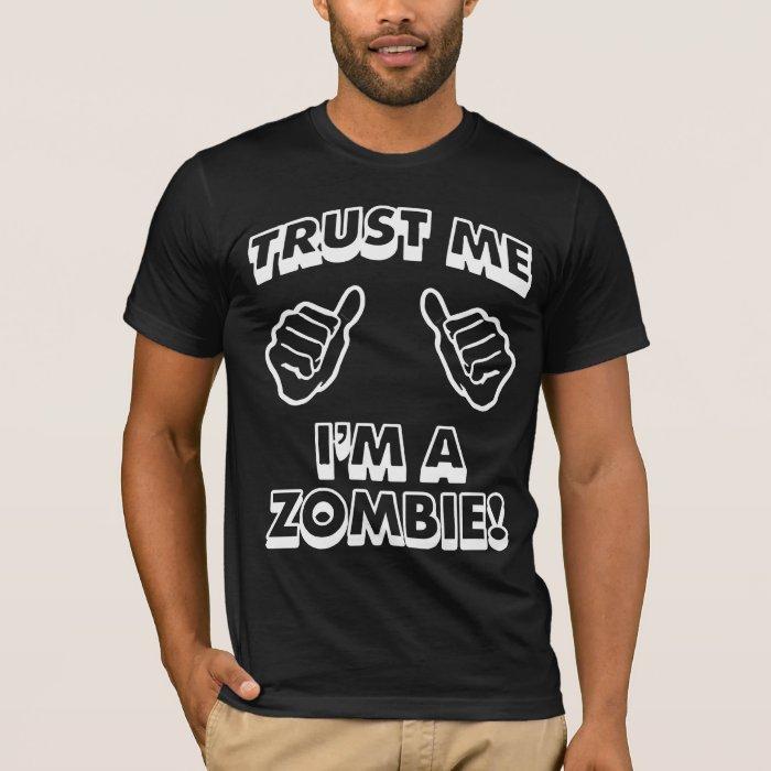 TRUST ME IM A ZOMBIE BLACK T-Shirt