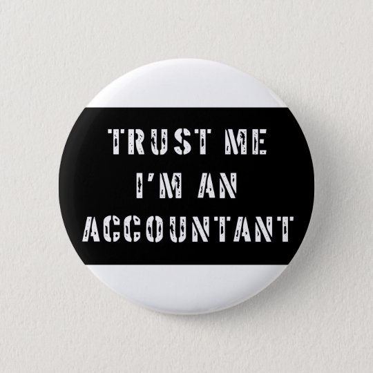 Trust Me I'm An Accountant Button