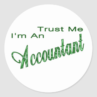 Trust Me I'm An Accountant Classic Round Sticker