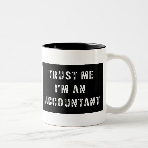 Trust Me I'm An Accountant Coffee Mug