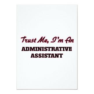 Trust me I'm an Administrative Assistant 5x7 Paper Invitation Card