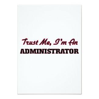 Trust me I'm an Administrator 5x7 Paper Invitation Card