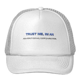 Trust Me I'm an Advertising Copywriter Trucker Hat