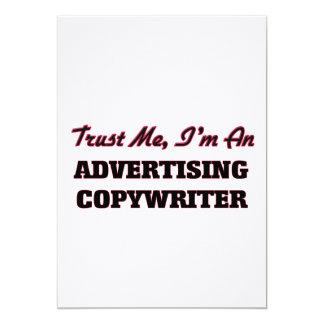 "Trust me I'm an Advertising Copywriter 5"" X 7"" Invitation Card"