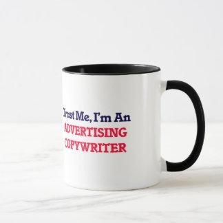 Trust me, I'm an Advertising Copywriter Mug
