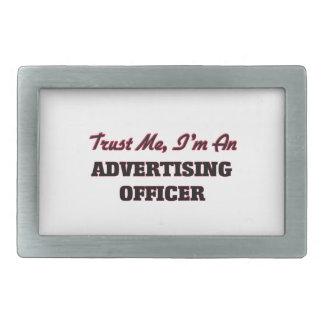 Trust me I'm an Advertising Officer Belt Buckles
