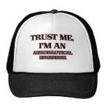 Trust Me I'm an Aeronautical Engineer Trucker Hat