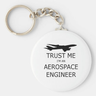 Trust me I'm an aerospace to engineer Basic Round Button Keychain