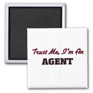 Trust me I'm an Agent Refrigerator Magnet