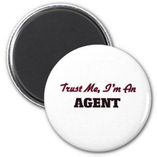 Trust me I'm an Agent Fridge Magnets