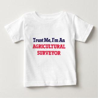 Trust me, I'm an Agricultural Surveyor Baby T-Shirt