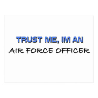 Trust Me I'm an Air Force Officer Post Card