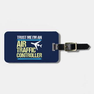 Trust Me I'm an Air Traffic Controller Bag Tag