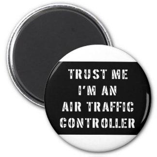 Trust Me I'm An Air Traffic Controller Magnet