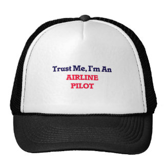 Trust me, I'm an Airline Pilot Trucker Hat