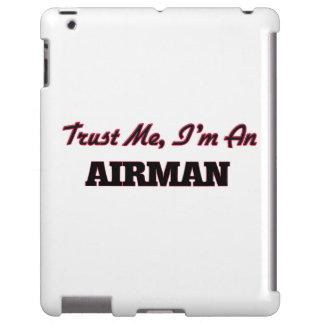 Trust me I'm an Airman