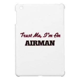 Trust me I'm an Airman Case For The iPad Mini