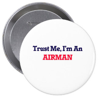 Trust me, I'm an Airman Pinback Button