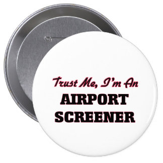 Trust me I'm an Airport Screener Buttons