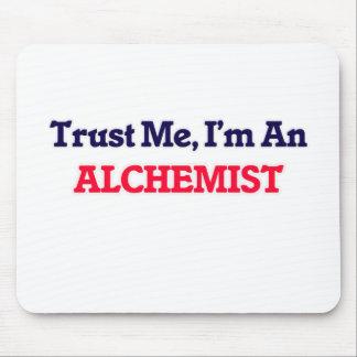 Trust me, I'm an Alchemist Mouse Pad