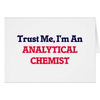 Trust me, I'm an Analytical Chemist Card