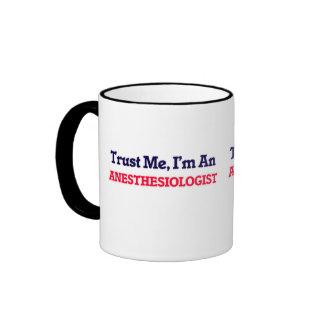 Trust me, I'm an Anesthesiologist Ringer Mug