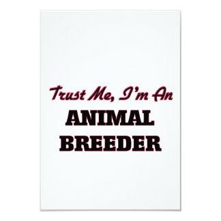 Trust me I'm an Animal Breeder 3.5x5 Paper Invitation Card