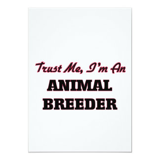 Trust me I'm an Animal Breeder 5x7 Paper Invitation Card