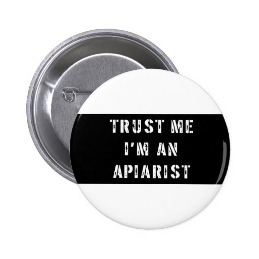 Trust me I'm an Apiarist 2 Inch Round Button