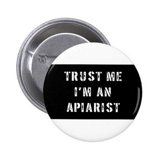 Trust me I'm an Apiarist Button