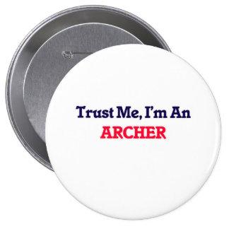 Trust me, I'm an Archer Button