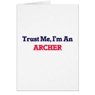 Trust me, I'm an Archer Card