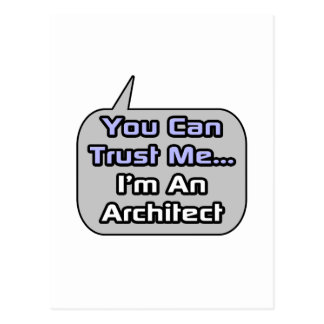 Trust Me .. I'm an Architect Postcard