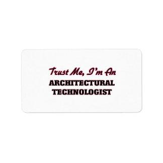 Trust me I'm an Architectural Technologist Address Label
