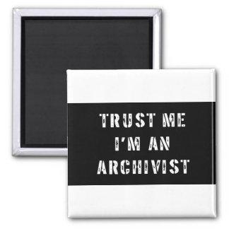 Trust Me I'm An Archivist 2 Inch Square Magnet