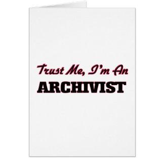 Trust me I'm an Archivist Card
