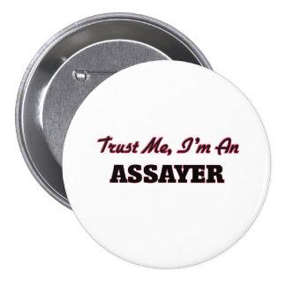 Trust me I'm an Assayer Buttons