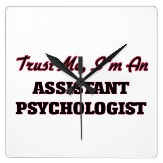 Trust me I'm an Assistant Psychologist Square Wall Clocks