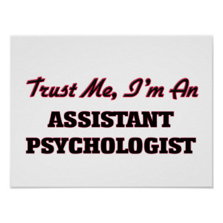 Trust me I'm an Assistant Psychologist Print