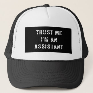 Trust Me I'm An Assistant Trucker Hat