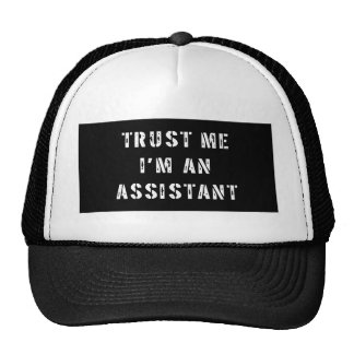 Trust Me I'm An Assistant Trucker Hat