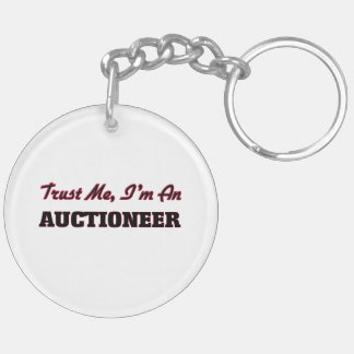 Trust me I'm an Auctioneer Key Chain