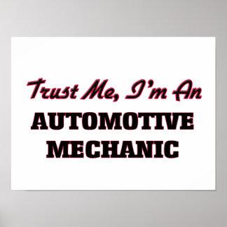 Trust me I'm an Automotive Mechanic Poster