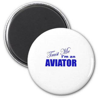 Trust Me I'm an Aviator 2 Inch Round Magnet