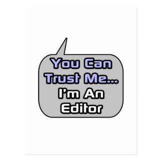 Trust Me .. I'm an Editor Postcard