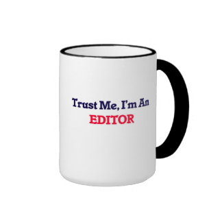 Trust me, I'm an Editor Ringer Mug