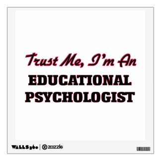 Trust me I'm an Educational Psychologist Room Stickers