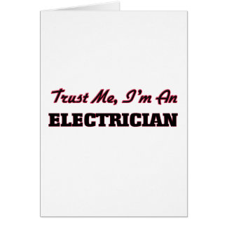 Trust me I'm an Electrician Greeting Card